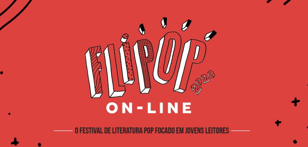 FLIPOP, Festival de Literatura Pop, agora em versão digital
