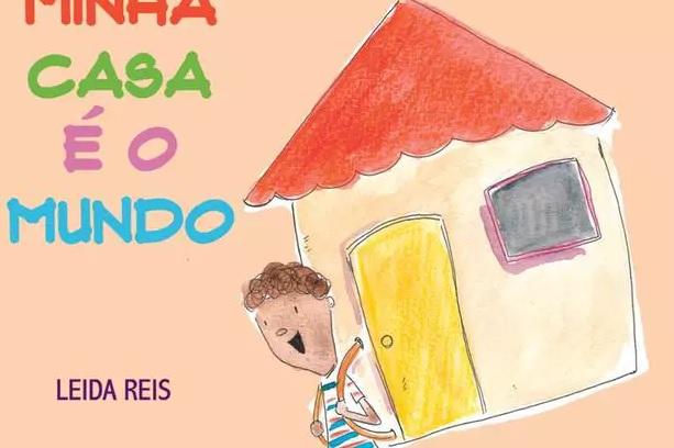 Poesia para crianças: lançamento do livro Minha Casa é o Mundo